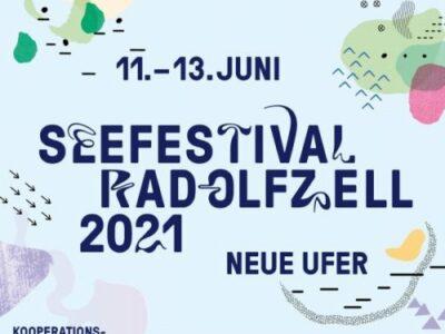 VERSCHOBEN AUF 24. - 26. 09.2021:  Seefestival Radolfzell 2021 - Neue Ufer